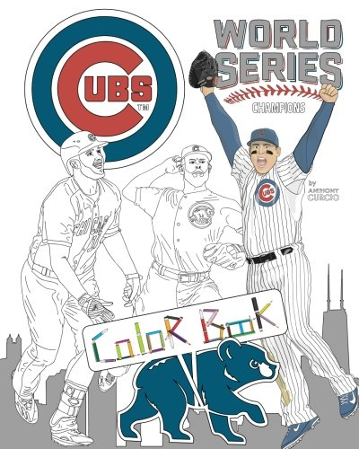 Chicago Cubs World Series Champions: A Detailed: Anthony Curcio