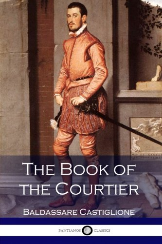 9781540406279: The Book of the Courtier