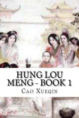 Hung Lou Meng Book 1 (Paperback): Cao Xueqin