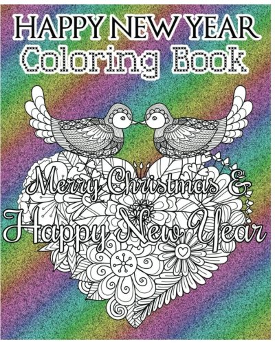 Happy New Year Coloring Book: Merry Christmas: Leona