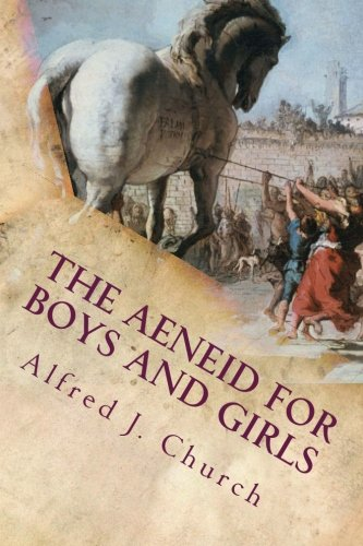 9781540434272: The Aeneid for Boys and Girls