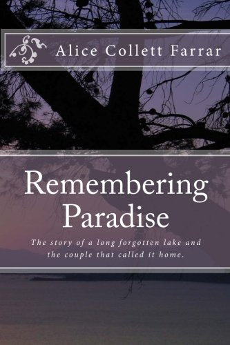 Remembering Paradise: Collett Farrar, Alice