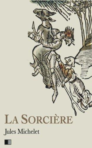 9781540460875: La Sorcière