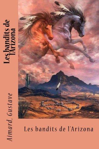 Les Bandits de L'Arizona: Gustave, Aimard