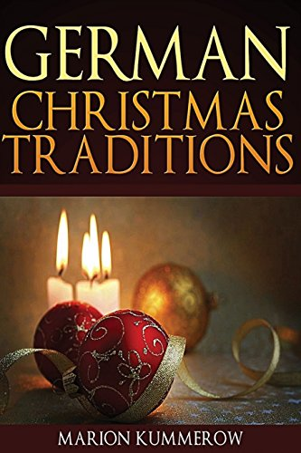 9781540463913: German Christmas Traditions