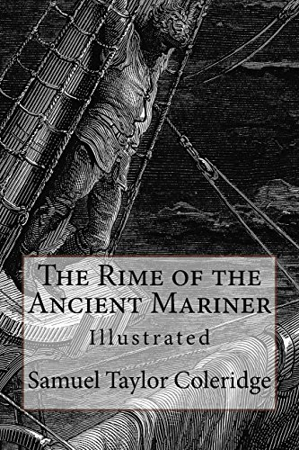 9781540482662: The Rime of the Ancient Mariner: Illustrated