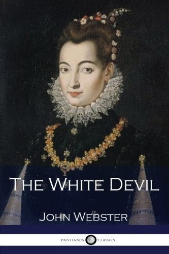 9781540483058: The White Devil