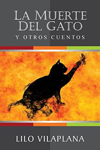 La muerte del gato y otros cuentos (Spanish Edition): Lilo Vilaplana
