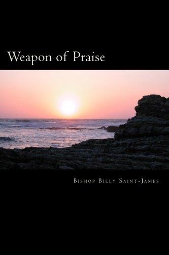 Weapon of Praise: Saint-James, Billy