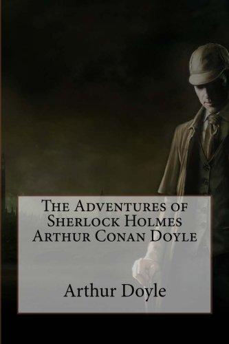 9781540512406: The Adventures of Sherlock Holmes Arthur Conan Doyle