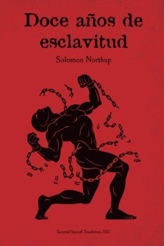Doce anos de esclavitud (Paperback): Solomon Northup