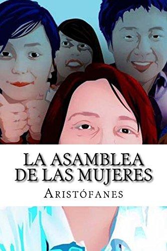 9781540514998: La asamblea de las mujeres