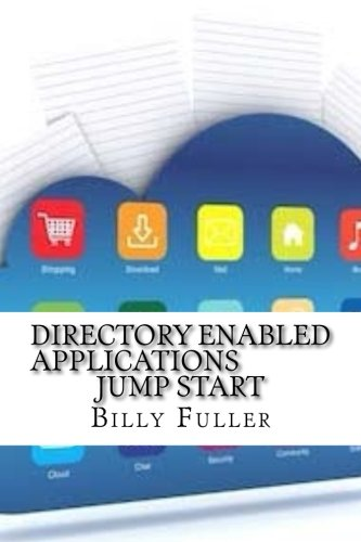 Directory Enabled Applications Jump Start (Paperback): Billy Fuller