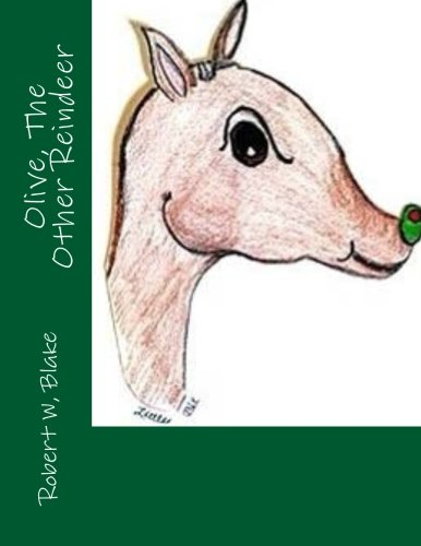 Olive the Other Reindeer (Paperback): Robert W Blake,