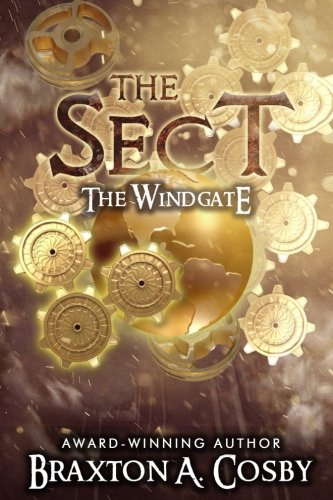 9781540542496: The Sect: The Windgate (The School of Ministry Series) (Volume 1)