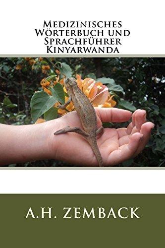 Medizinisches Worterbuch Und Sprachfuhrer Kinyarwanda: Zemback, A. H.