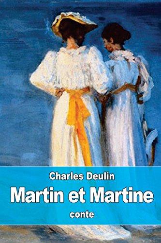Martin Et Martine: Deulin, Charles