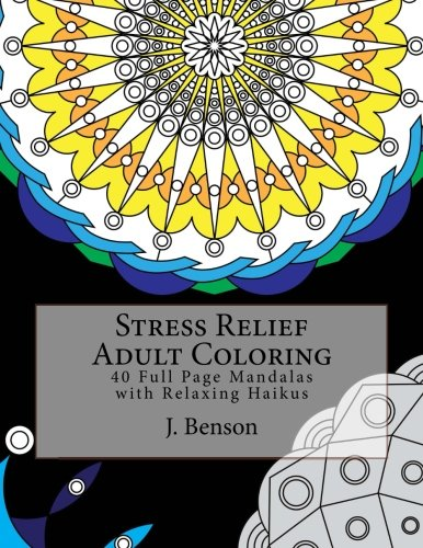 Stress Relief Adult Coloring: 40 Full Page: Benson, J.