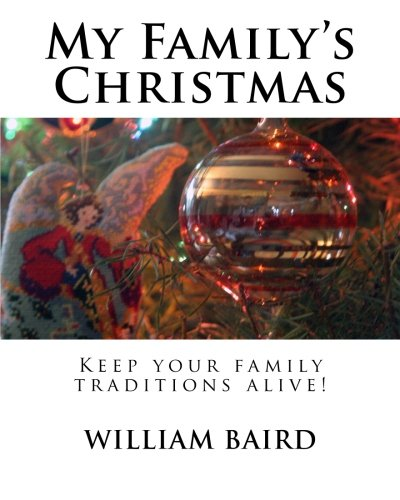 My Family s Christmas: Keep Your Family Traditions Alive! (Paperback)
