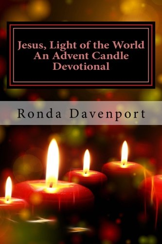 9781540585035: Jesus, Light of the World: An Advent Candle Devotional