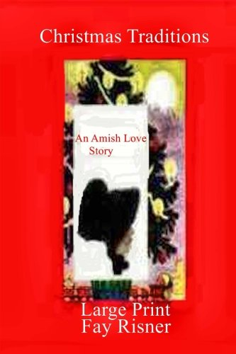 9781540591012: Christmas Traditions: An Amish Love Story