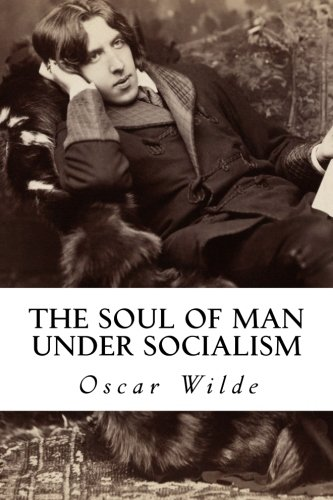 9781540600226: The Soul of Man under Socialism