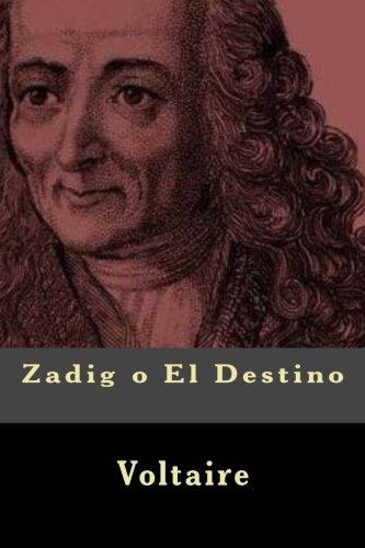9781540607713: Zadig o El Destino (Spanish Edition)