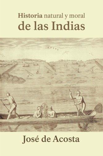 9781540609922: Historia natural y moral de las Indias