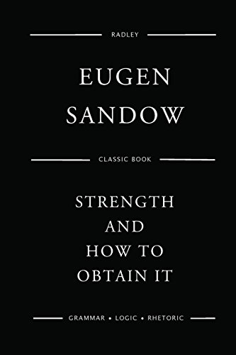 9781540620811: Strength And How To Obtain It