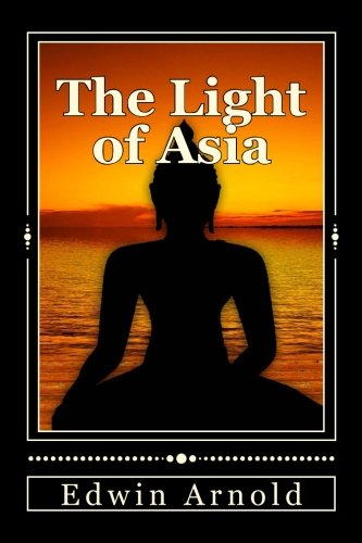 9781540637406: The Light of Asia