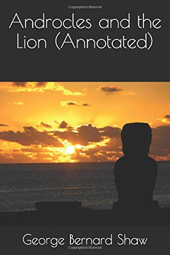 9781540640031: Androcles and the Lion (Annotated)