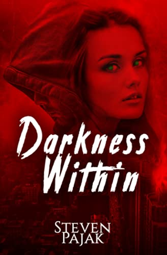 9781540644978: Darkness Within