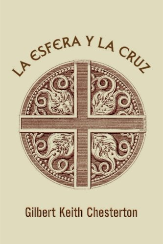 9781540647214: La esfera y la cruz