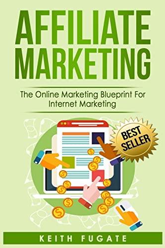 Affiliate Marketing: Keith Fugate