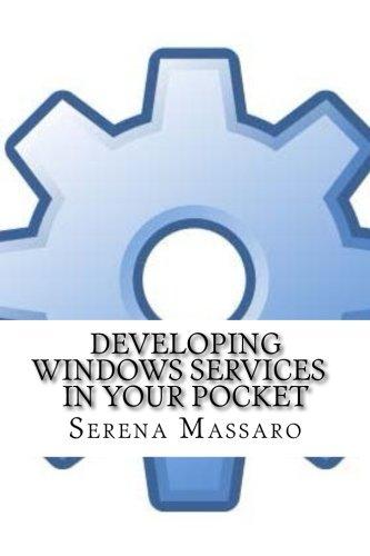 Developing Windows Services in Your Pocket (Paperback): Serena Massaro