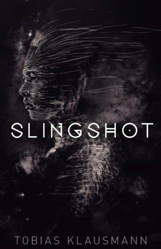 9781540660510: Slingshot (Slingshot Universe) (Volume 1)