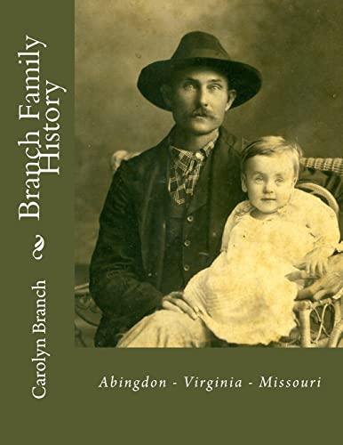 9781540666321: Branch Family History