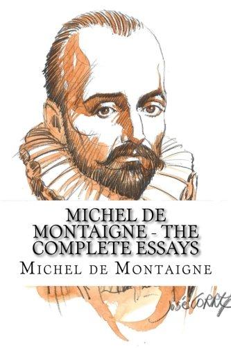 9781540672292: Michel de Montaigne - The Complete Essays