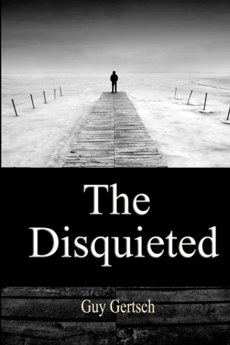 9781540683953: The Disquieted