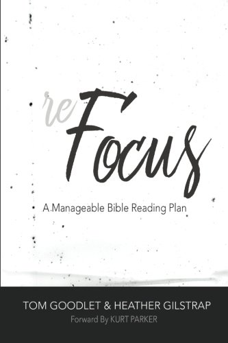 Refocus: A Manageable Bible Reading Plan