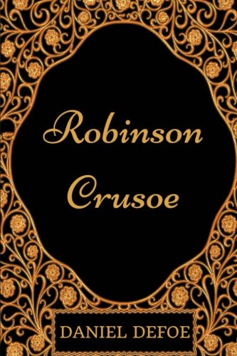 9781540721426: Robinson Crusoe: By Daniel Defoe - Illustrated