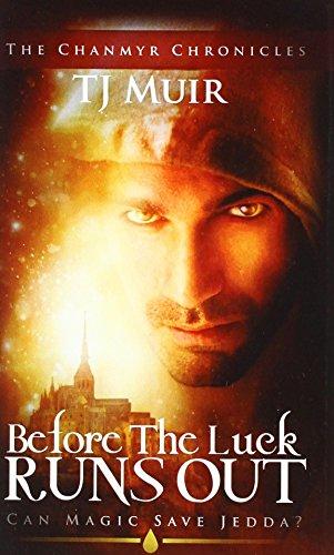 Before the Luck Runs Out: Can Magic: Muir, Tj