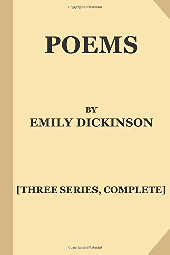 9781540738554: Poems by Emily Dickinson [Three Series, Complete] (Large Print)