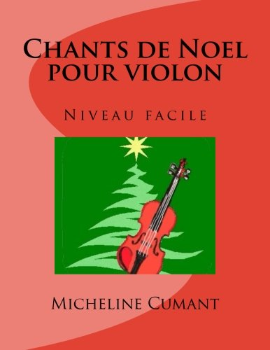 9781540754684: Chants de Noel pour violon: Niveau facile