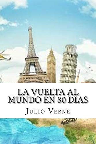 La vuelta al mundo en 80 dias: Julio Verne