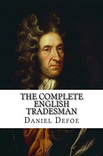 9781540769374: The Complete English Tradesman Daniel Defoe