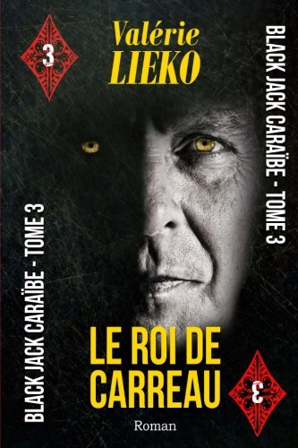 Black Jack Cara?be Tome 3 Le Roi: Lieko, Val?rie