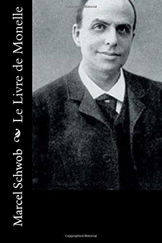 Le Livre de Monelle: Schwob, Marcel