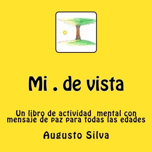 Mi . de Vista: Un Libro de: Silva, Augusto