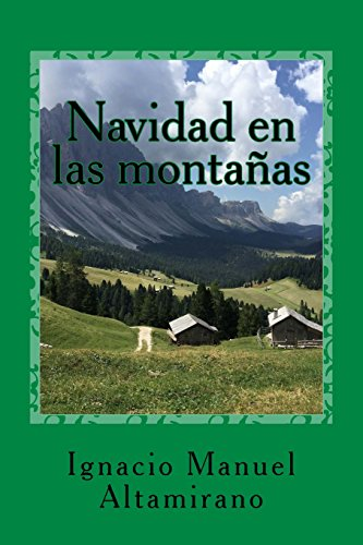 9781540827234: Navidad en las montañas (Spanish Edition)